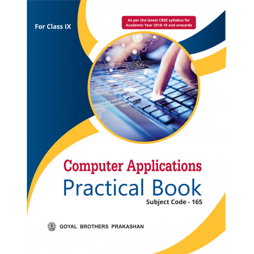 Computer Applications Practical Book For Class IX