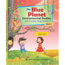 The Blue Planet Environmental Studies With Practice Assignments Book 3