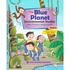 The Blue Planet Environmental Studies With Practice Assignments Book 4