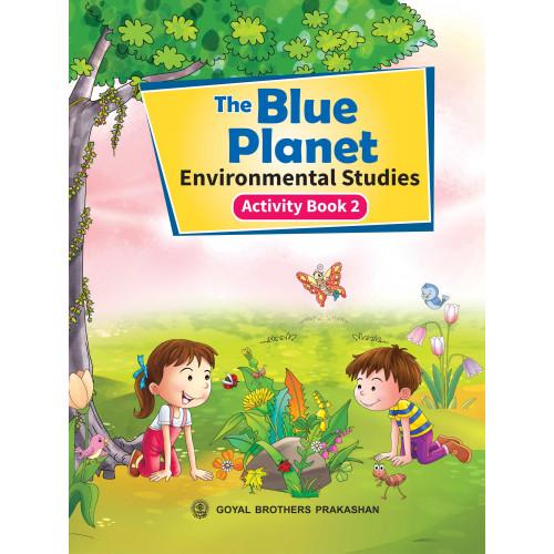 The Blue Planet Environmental Studies Activity Book 2