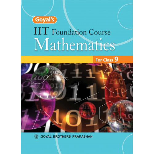Goyals IIT Foundation Course In Mathematics For Class 9