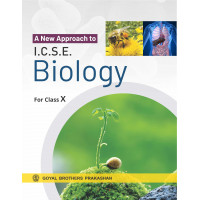 A New Approach To ICSE Biology For Class X