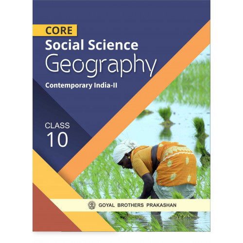 Core Social Sciences Geography For Class X