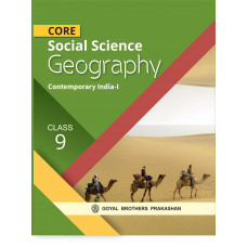 Core Social Sciences Geography For Class 9
