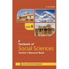 A Textbook Of Social Sciences Teachers Resource Book For Class 6