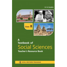 A Textbook Of Social Sciences Teachers Resource Book For Class 8