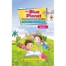 The Blue Planet Environmental Studies Book 1 (Teacher's Resource Book)