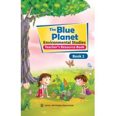 The Blue Planet Environmental Studies Book 2 (Teacher's Resource Book)