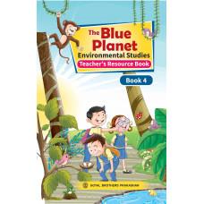 The Blue Planet Environmental Studies Book 4 (Teacher's Resource Book)