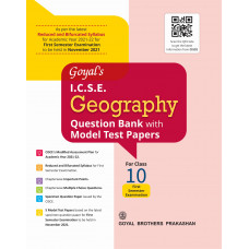 Goyal's ICSE Geography Question Bank with Model Test Papers for Class 10 Edition 2021