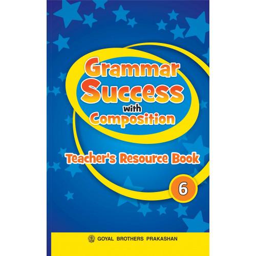 Grammar Success With Composition Teachers Resource Book 6