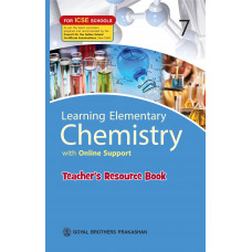 Learning Elementary Chemistry With Online Support Teachers Resource For ICSE Schools 7