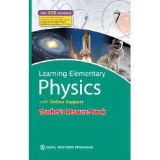 Learning Elementary Physics With Online Support Teachers Resource For ICSE Schools 7