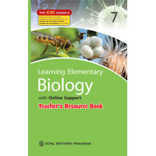 Learning Elementary Biology With Online Support Teachers Resource For ICSE Schools 7