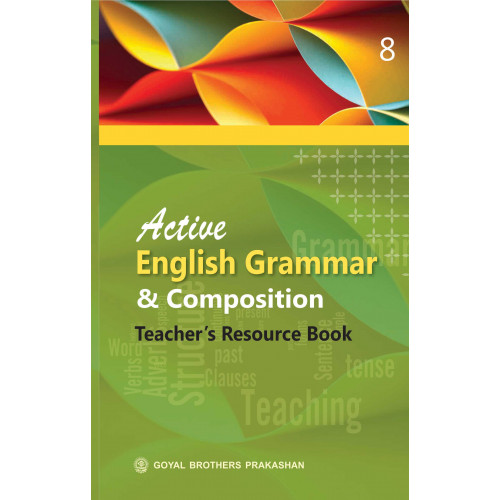 Active English Grammar and Composition Teacher's Resource Book for Class 8