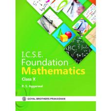 ICSE Foundation Mathematics For Class X