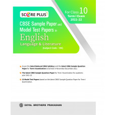 Score Plus CBSE Sample Paper and Model Test Paper In English Language & Literature For Class 10 Term I Exam 2021-22