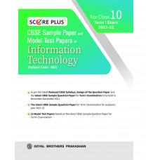 Score Plus CBSE Sample Paper and Model Test Paper In Information Technology For Class 10 Term I Exam 2021-22